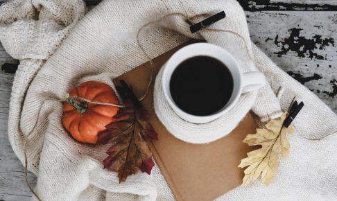 季節の変わり目のお家時間を楽しむtips【Autumn編】